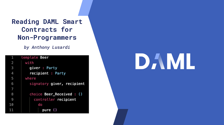 Reading-DAML-Smart_Contracts_for_Non_Programmers_blog_post-1280
